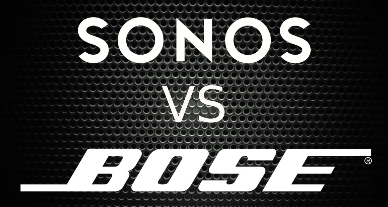 Sonos versus Bose
